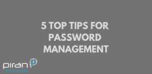 5 top tips for password management white writing on grey background